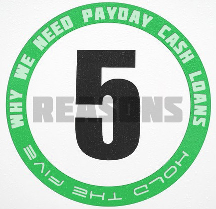 5-Reasons-Why-We-Need-Payday-Cash-Loans